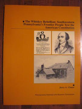 the-whiskey-rebellion-southwestern-pennsylvanias-frontier-people-test-the-american-constitution